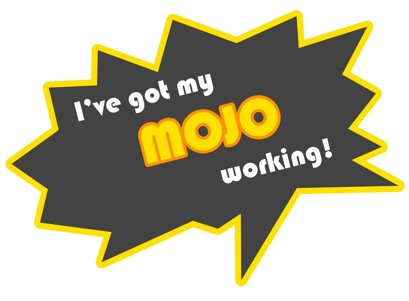 Image of Welcome to Magnificent Monday - MOJO Day!